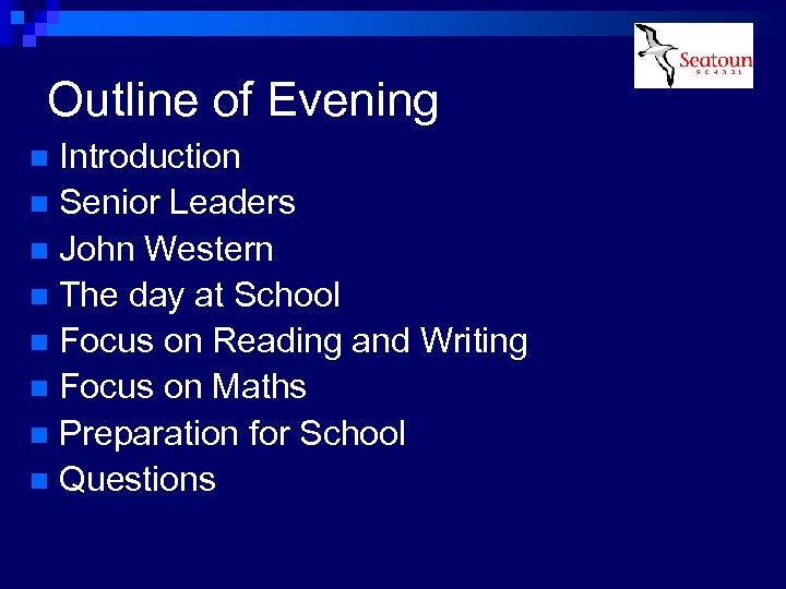 Outline of Evening Introduction n Senior Leaders n John Western n The day at