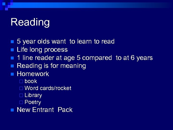 Reading n n n 5 year olds want to learn to read Life long