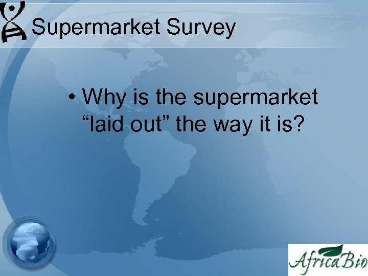 """Supermarket Survey • Why is the supermarket """"laid out"""" the way it is?"""