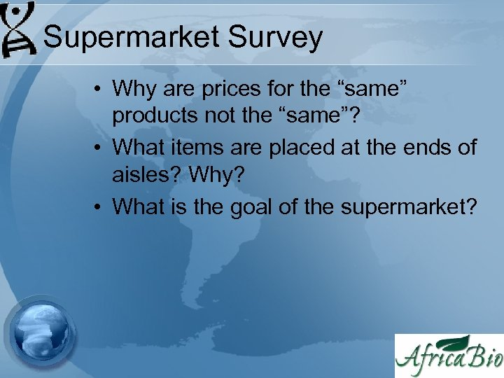"""Supermarket Survey • Why are prices for the """"same"""" products not the """"same""""? •"""