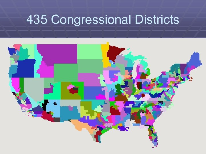 435 Congressional Districts