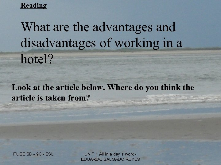 Reading What are the advantages and disadvantages of working in a hotel? Look at