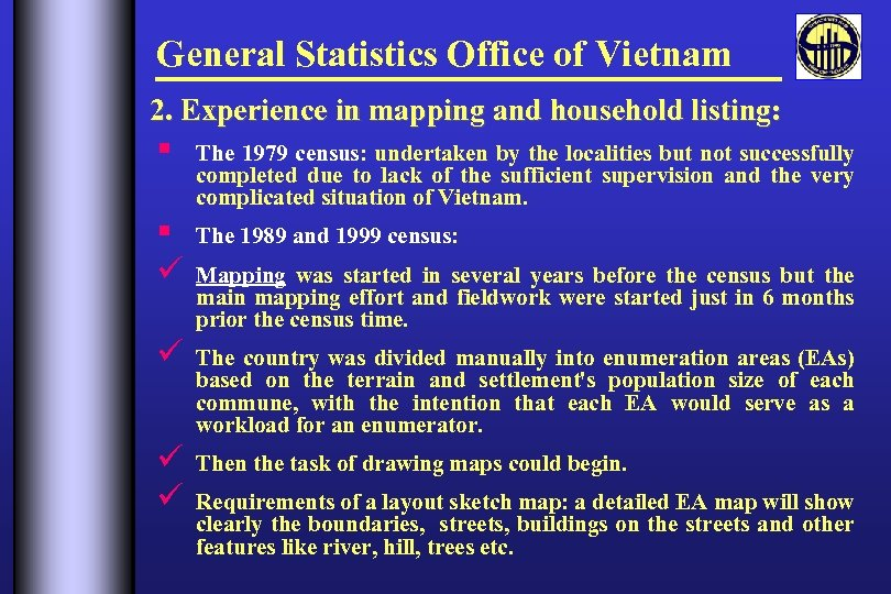 General Statistics Office of Vietnam Experience of Vietnam