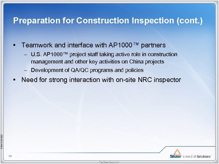 Preparation for Construction Inspection (cont. ) • Teamwork and interface with AP 1000™ partners