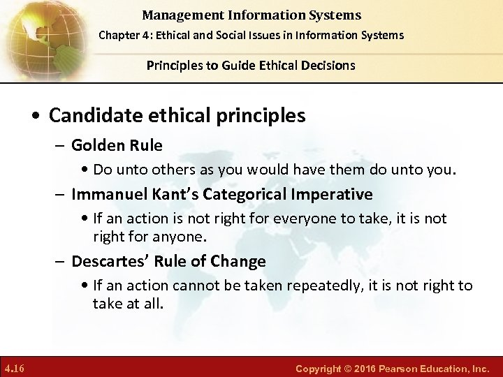 Management Information Systems Chapter 4: Ethical and Social Issues in Information Systems Principles to