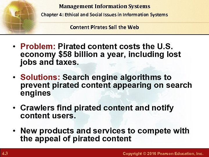 Management Information Systems Chapter 4: Ethical and Social Issues in Information Systems Content Pirates