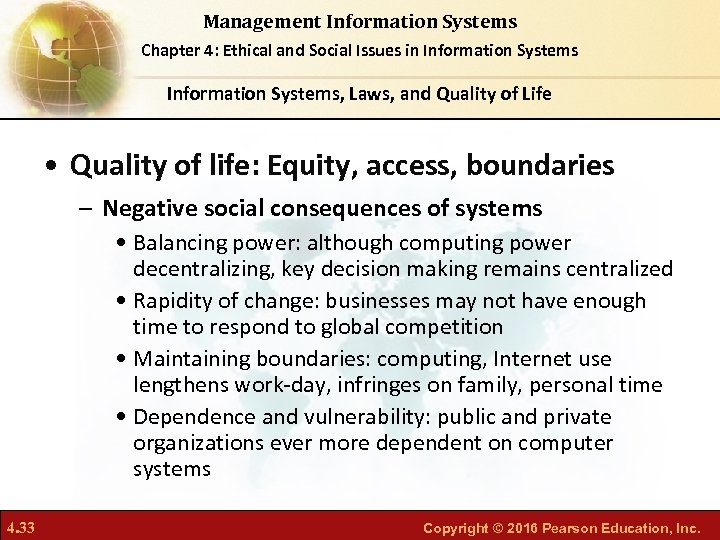 Management Information Systems Chapter 4: Ethical and Social Issues in Information Systems, Laws, and