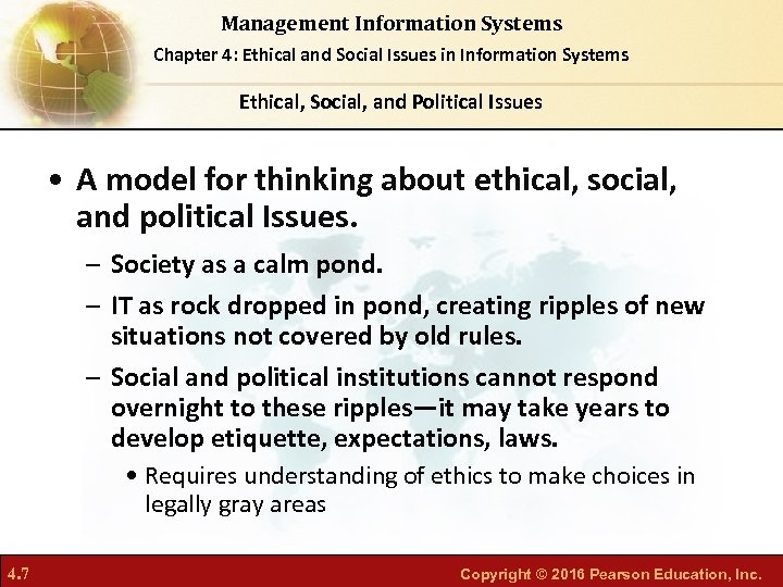 Management Information Systems Chapter 4: Ethical and Social Issues in Information Systems Ethical, Social,