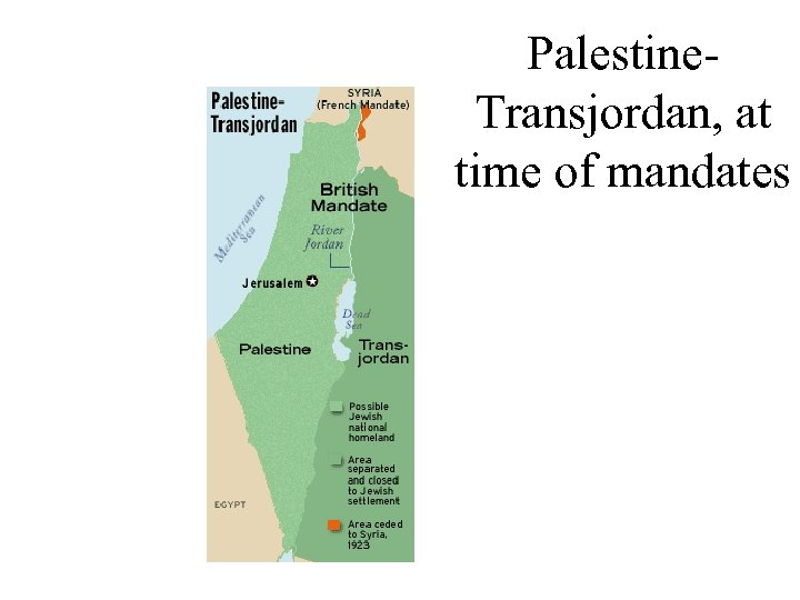 Palestine. Transjordan, at time of mandates