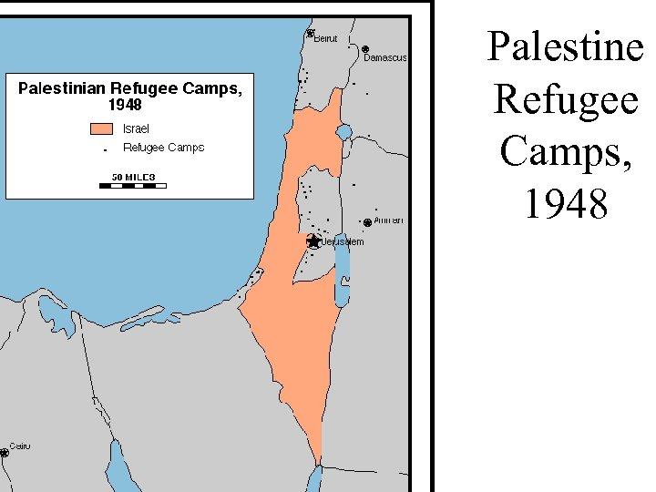 Palestine Refugee Camps, 1948