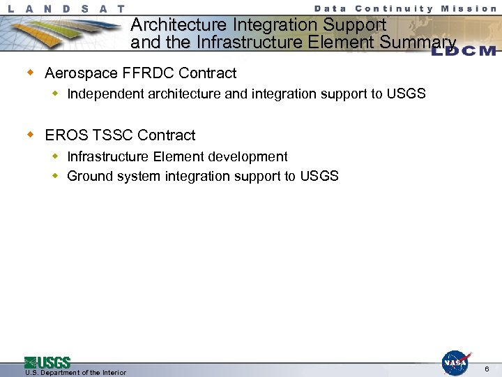 Architecture Integration Support and the Infrastructure Element Summary w Aerospace FFRDC Contract w Independent