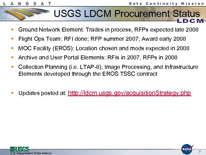 USGS LDCM Procurement Status w Ground Network Element: Trades in process, RFPs expected late