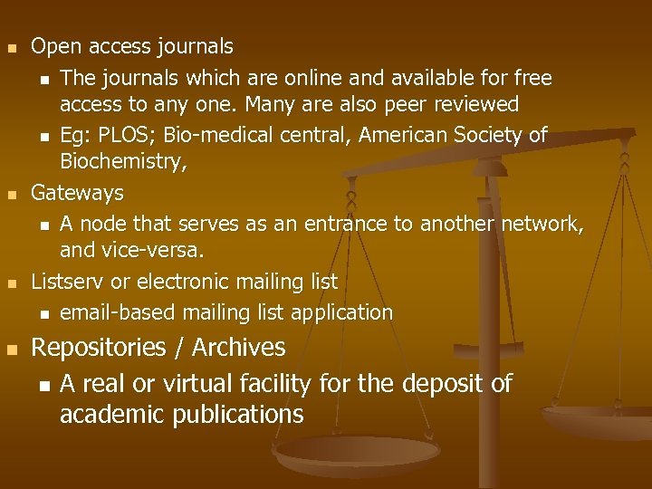n n Open access journals n The journals which are online and available for