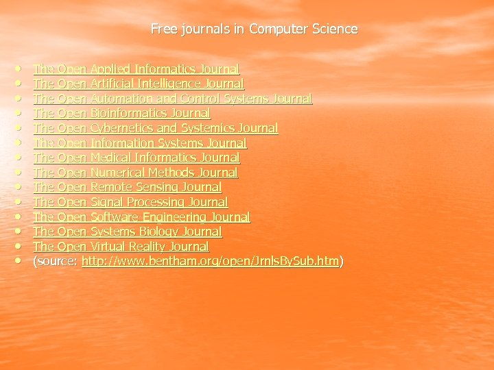 Free journals in Computer Science • • • • The Open Applied Informatics Journal