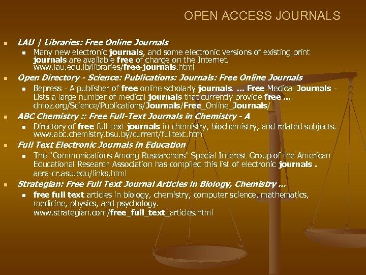 OPEN ACCESS JOURNALS n LAU   Libraries: Free Online Journals n n Open