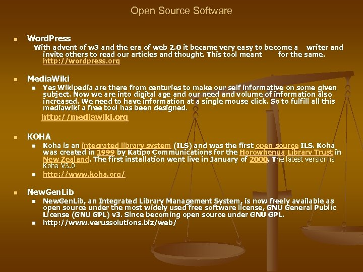 Open Source Software n Word. Press With advent of w 3 and the era