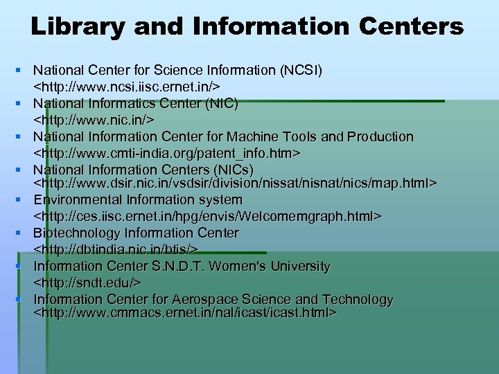 Library and Information Centers § National Center for Science Information (NCSI) <http: //www. ncsi.