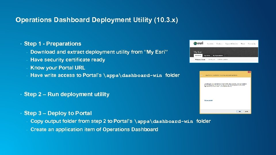 Operations Dashboard Deployment Utility (10. 3. x) • Step 1 - Preparations - Download