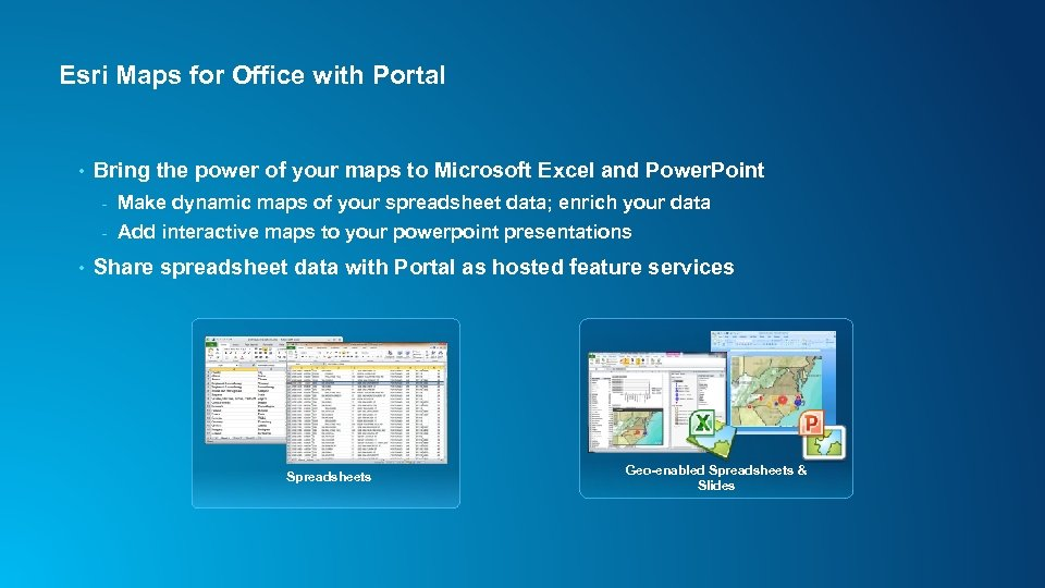 Esri Maps for Office with Portal • Bring the power of your maps to