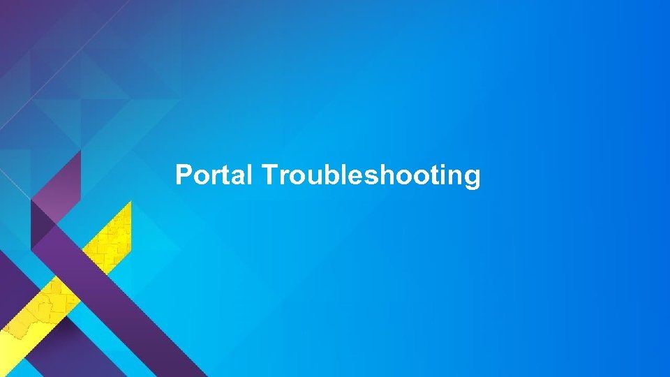 Portal Troubleshooting