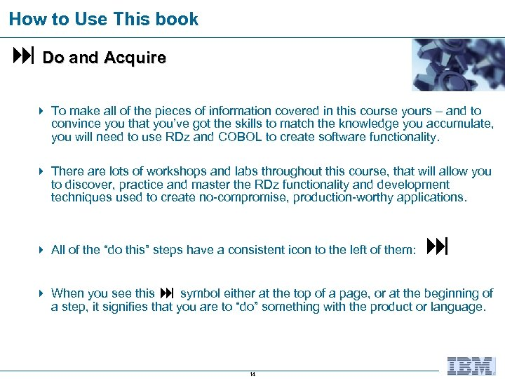 How to Use This book Do and Acquire 4 To make all of the