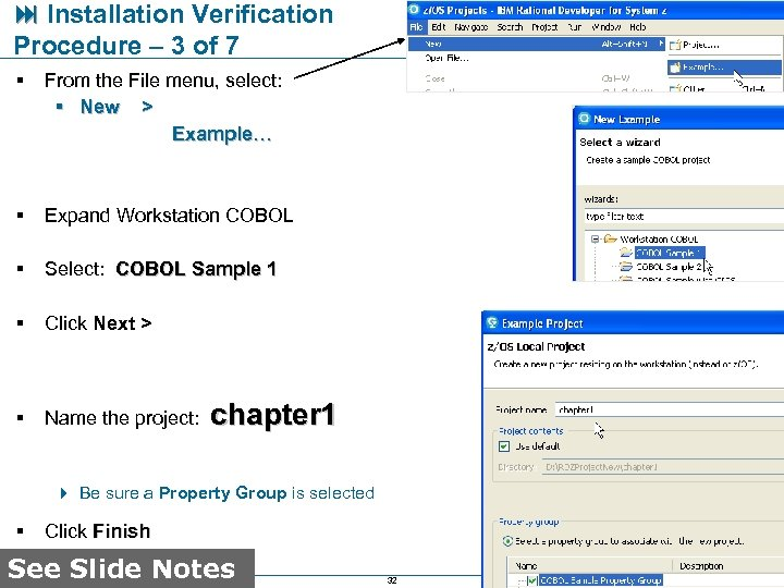 Installation Verification Procedure – 3 of 7 § From the File menu, select: