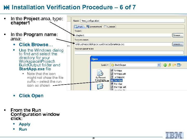 Installation Verification Procedure – 6 of 7 § In the Project area, type:
