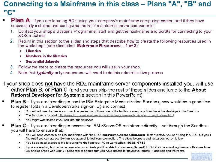 Connecting to a Mainframe in this class – Plans