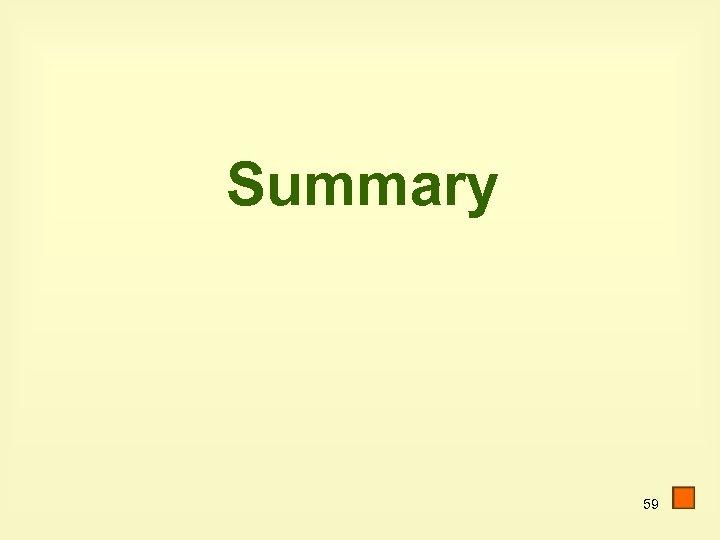 Summary 59