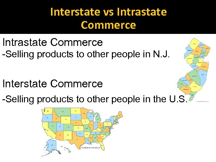 Interstate vs Intrastate Commerce -Selling products to other people in N. J. Interstate Commerce
