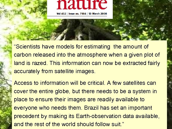 """""""Scientists have models for estimating the amount of carbon released into the atmosphere when"""