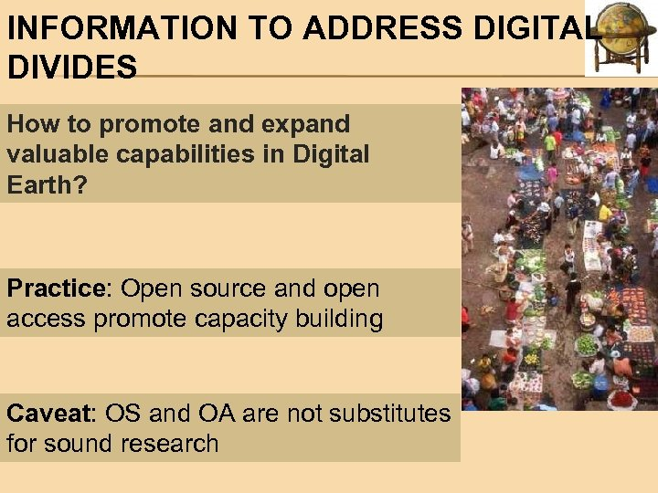 INFORMATION TO ADDRESS DIGITAL DIVIDES How to promote and expand valuable capabilities in Digital