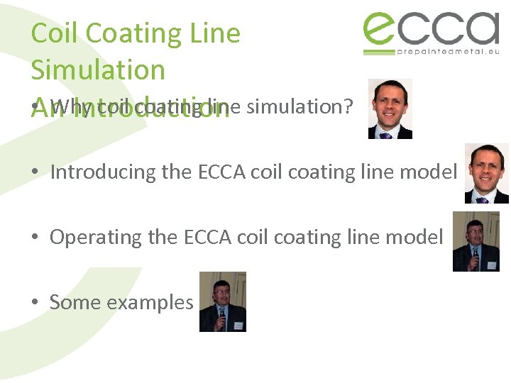 Coil Coating Line Simulation • Why coil coating line An Introduction simulation? • Introducing