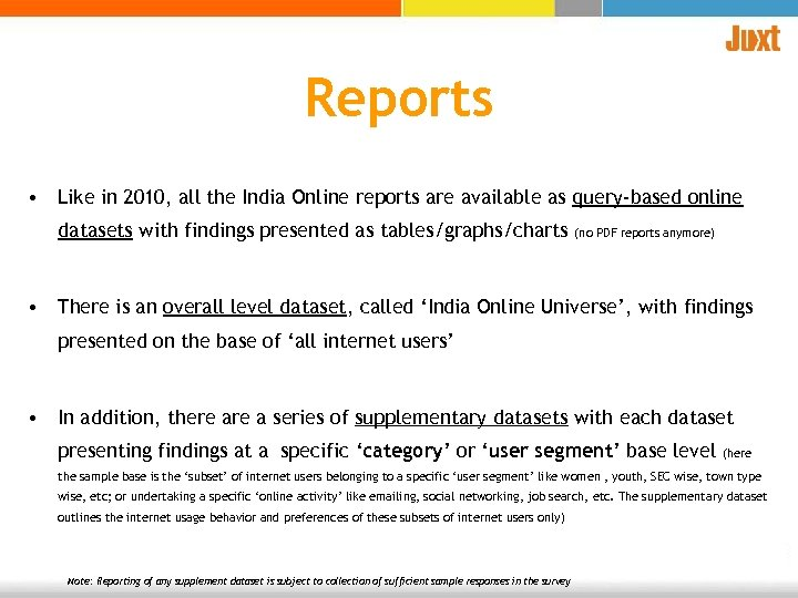Reports • Like in 2010, all the India Online reports are available as query-based