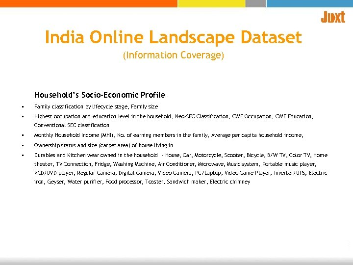 India Online Landscape Dataset (Information Coverage) Household's Socio-Economic Profile • Family classification by lifecycle