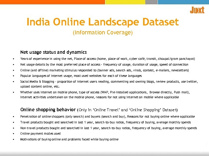 India Online Landscape Dataset (Information Coverage) Net usage status and dynamics • Years of