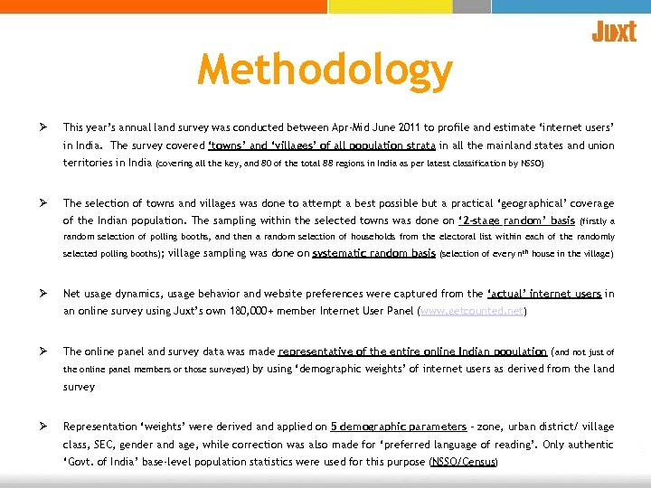 Methodology Ø This year's annual land survey was conducted between Apr-Mid June 2011 to