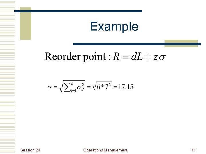 Example Session 24 Operations Management 11