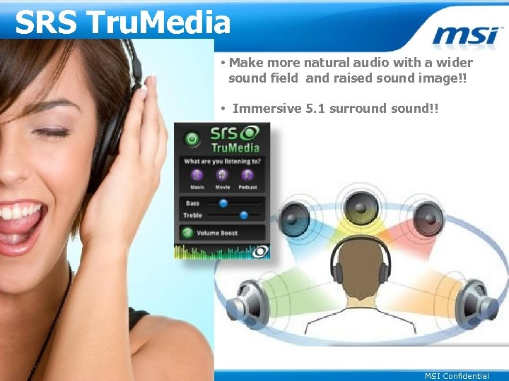 SRS Tru. Media • Make more natural audio with a wider sound field and