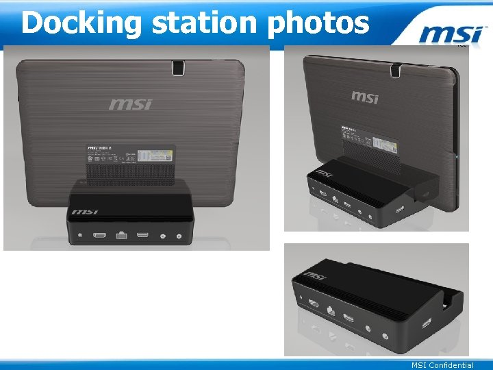 Docking station photos MSI Confidential