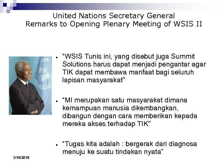 United Nations Secretary General Remarks to Opening Plenary Meeting of WSIS II ● ●