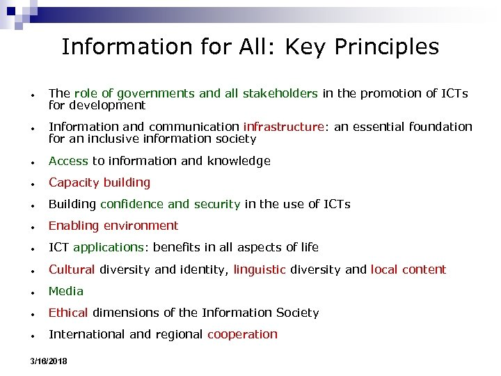 Information for All: Key Principles ● ● The role of governments and all stakeholders