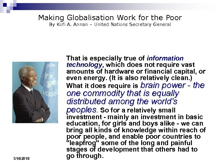 Making Globalisation Work for the Poor By Kofi A. Annan – United Nations Secretary