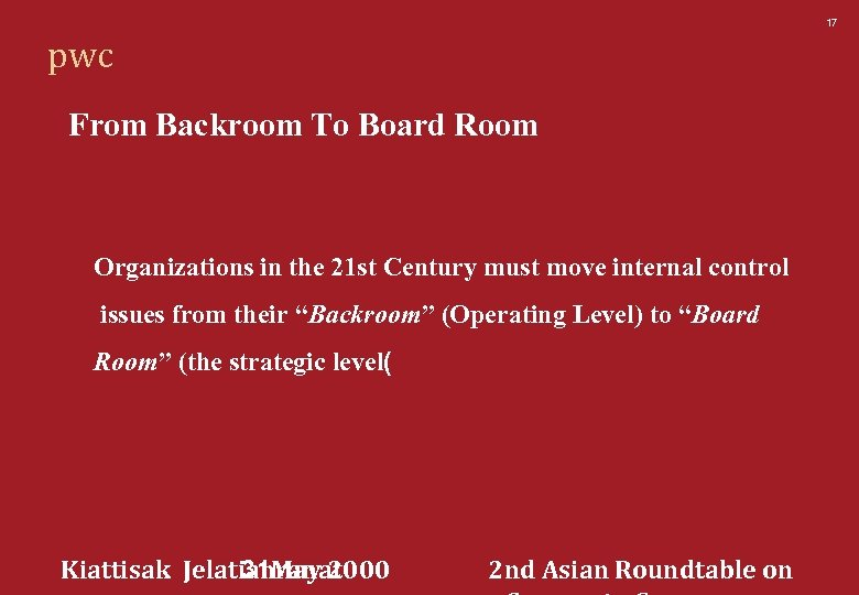 17 pwc From Backroom To Board Room Organizations in the 21 st Century must