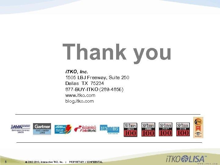 Thank you i. TKO, Inc. 1505 LBJ Freeway, Suite 250 Dallas TX 75234 877