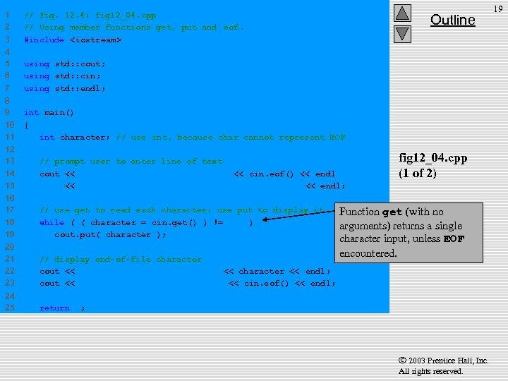 1 2 3 // Fig. 12. 4: fig 12_04. cpp // Using member functions