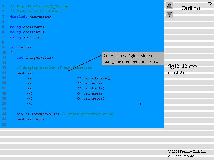 1 2 3 // Fig. 12. 22: fig 12_22. cpp // Testing error states.