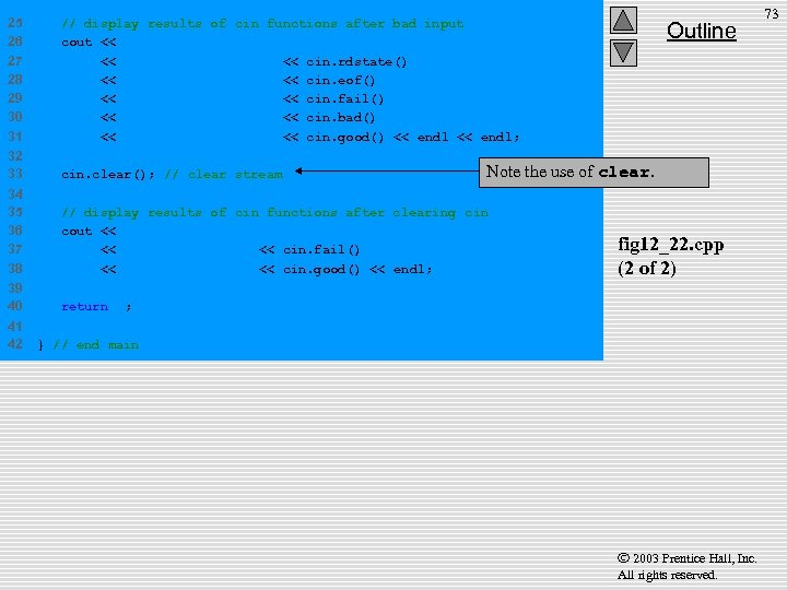 25 26 27 28 29 30 31 // display results of cin functions after