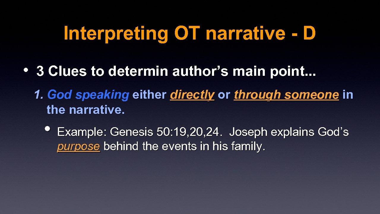 Interpreting OT narrative - D • 3 Clues to determin author's main point. .