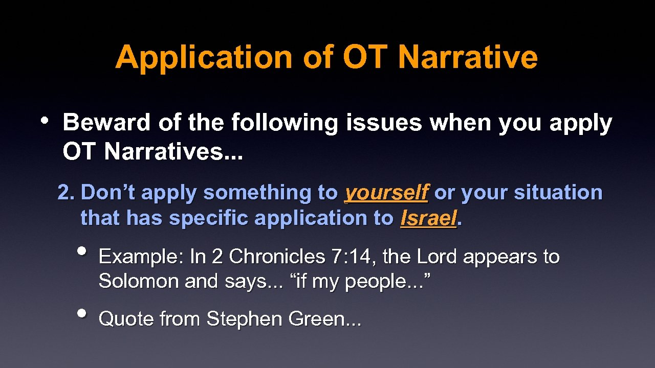 Application of OT Narrative • Beward of the following issues when you apply OT